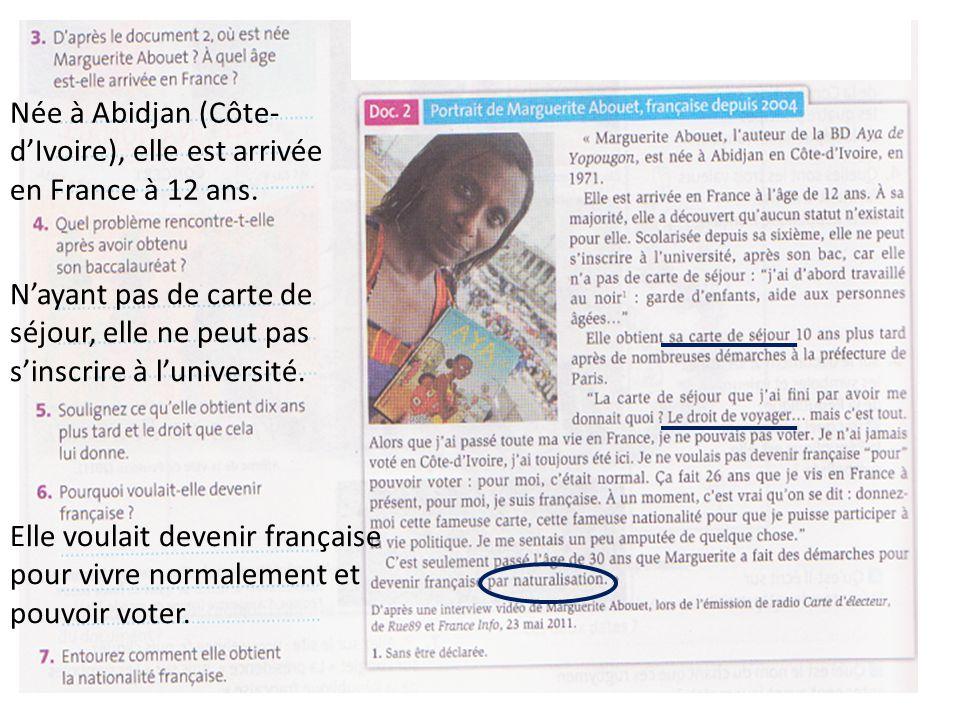 Née à Abidjan (Côte- d'Ivoire), elle est arrivée en France à 12 ans.
