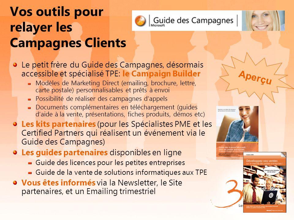 Vos outils pour relayer les Campagnes Clients Le petit frère du Guide des Campagnes, désormais accessible et spécialisé TPE: le Campaign Builder Modèl