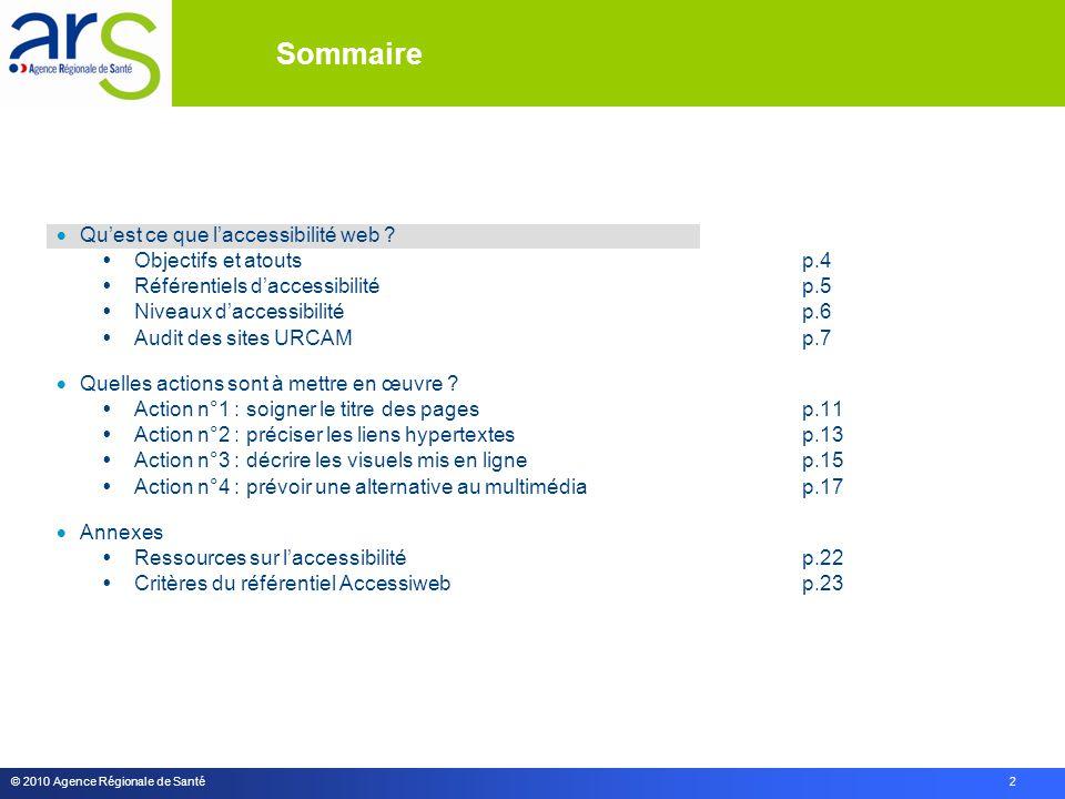 © 2010 Agence Régionale de Santé 2  Qu'est ce que l'accessibilité web .