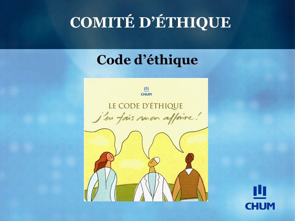 Code d'éthique COMITÉ D'ÉTHIQUE