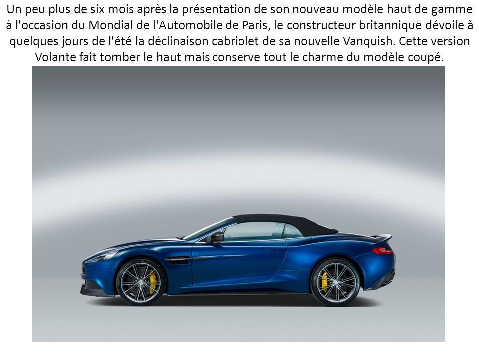 Pour l'année de son centenaire, Aston Martin dévoile aujourd'hui la version Volante de sa toute récente Vanquish qui conserve tout le style du modèle coupé.