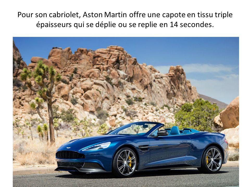 Pour son cabriolet, Aston Martin offre une capote en tissu triple épaisseurs qui se déplie ou se replie en 14 secondes.