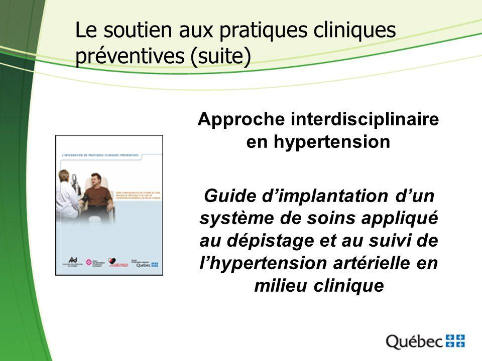 Approche interdisciplinaire en hypertension Guide d'implantation d'un système de soins appliqué au dépistage et au suivi de l'hypertension artérielle