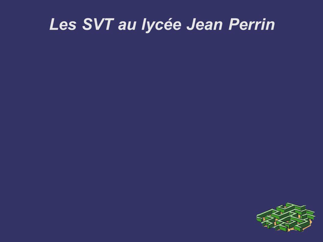 Les SVT au lycée Jean Perrin Cité de Sciences et de l Industrie pour la « nouvelle » seconde .