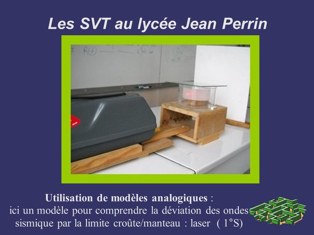 Les SVT au lycée Jean Perrin Utilisation de modèles analogiques : ici un modèle pour comprendre la déviation des ondes sismique par la limite croûte/m