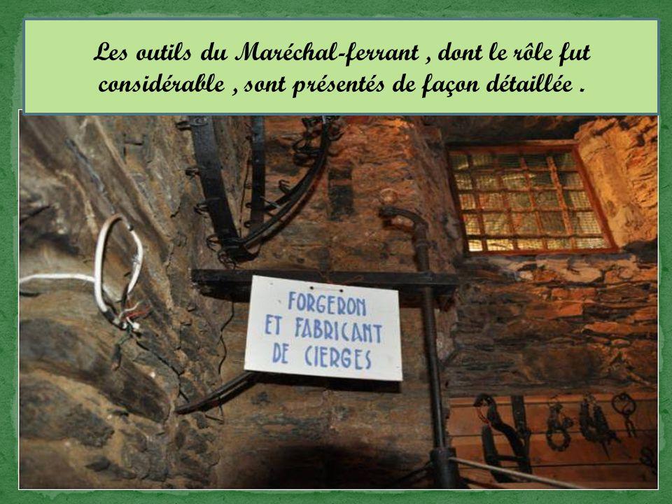 Les outils du Maréchal-ferrant, dont le rôle fut considérable, sont présentés de façon détaillée.