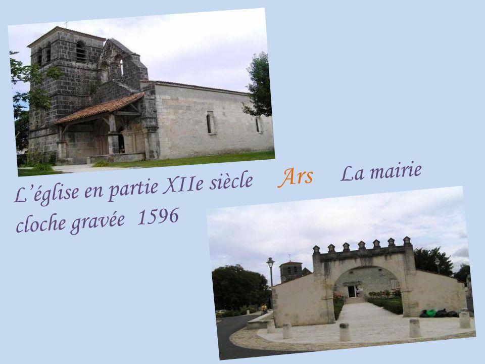 L'église en partie XIIe siècle Ars La mairie cloche gravée 1596