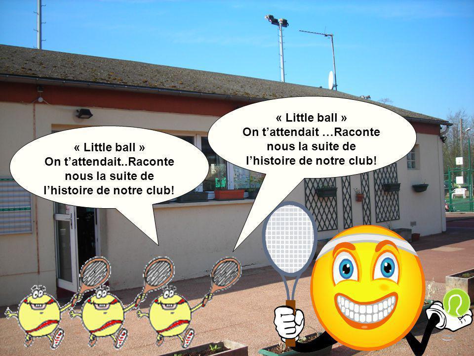 la section tennis resta ainsi jusqu'en 1968 ! Petit club house