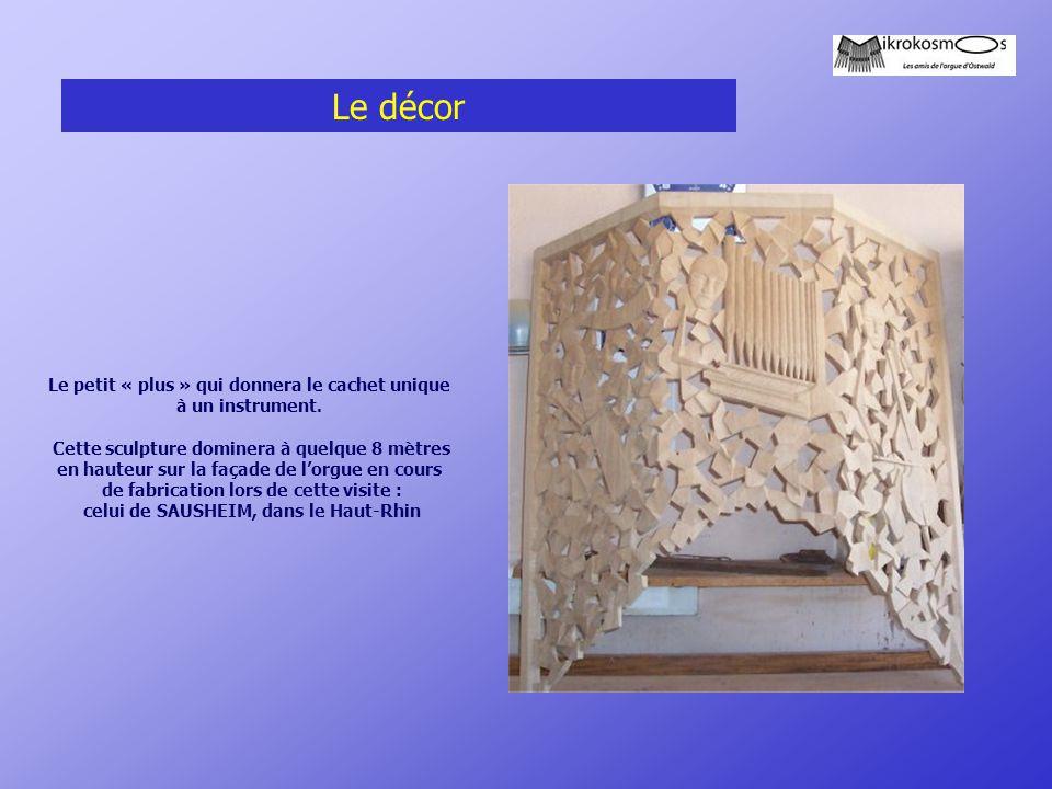 Le décor Le petit « plus » qui donnera le cachet unique à un instrument. Cette sculpture dominera à quelque 8 mètres en hauteur sur la façade de l'org