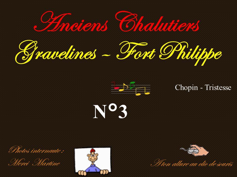 A ton allure au clic de souris Anciens Chalutiers Gravelines – Fort Philippe N°3 Photos internaute : Merci Martine Chopin - Tristesse