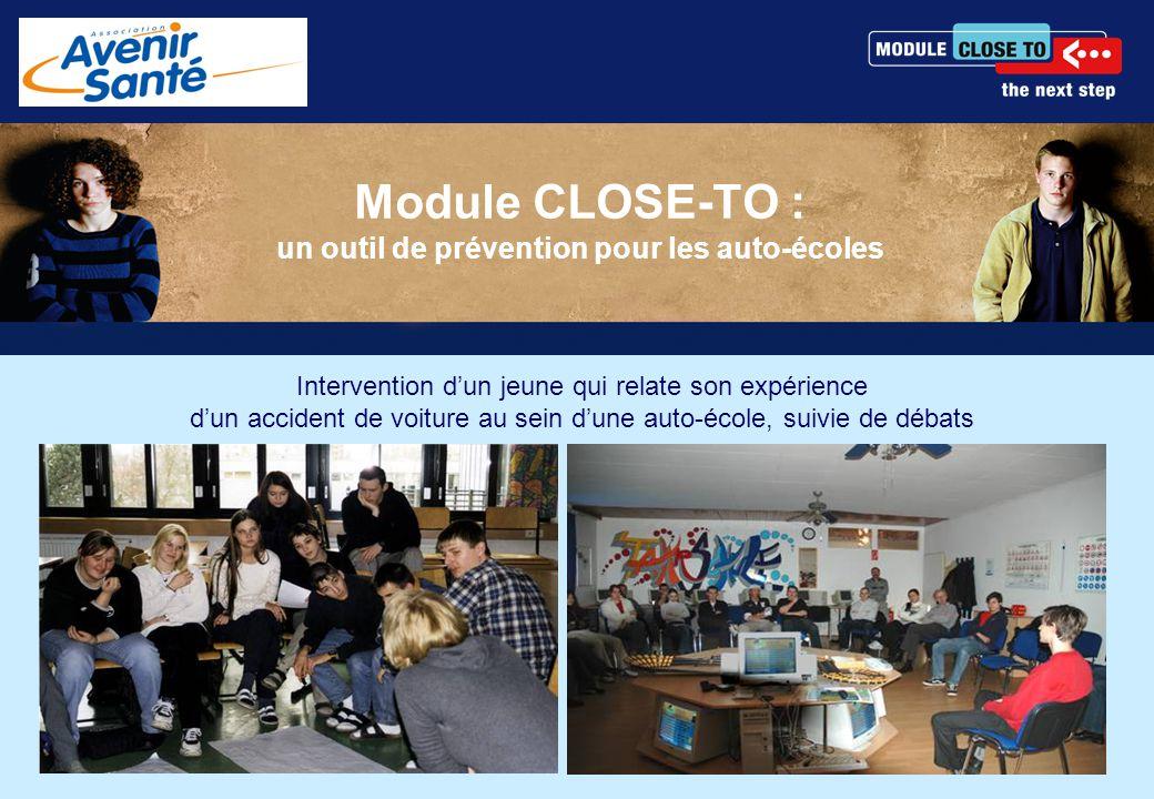 Module CLOSE-TO : un outil de prévention pour les auto-écoles Intervention d'un jeune qui relate son expérience d'un accident de voiture au sein d'une auto-école, suivie de débats