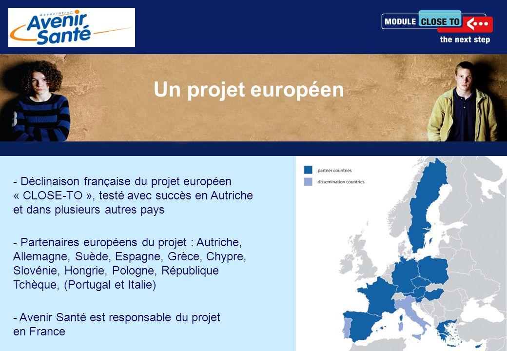 - Déclinaison française du projet européen « CLOSE-TO », testé avec succès en Autriche et dans plusieurs autres pays - Partenaires européens du projet : Autriche, Allemagne, Suède, Espagne, Grèce, Chypre, Slovénie, Hongrie, Pologne, République Tchèque, (Portugal et Italie) - Avenir Santé est responsable du projet en France Un projet européen