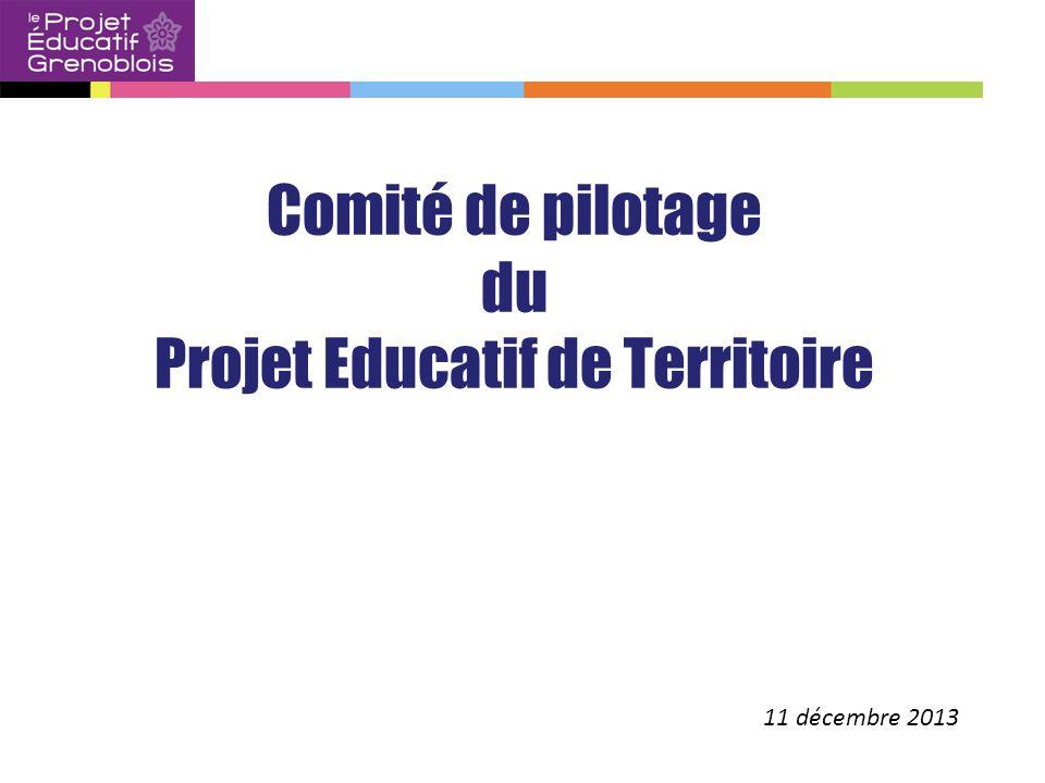 11 décembre 2013 Comité de pilotage du Projet Educatif de Territoire