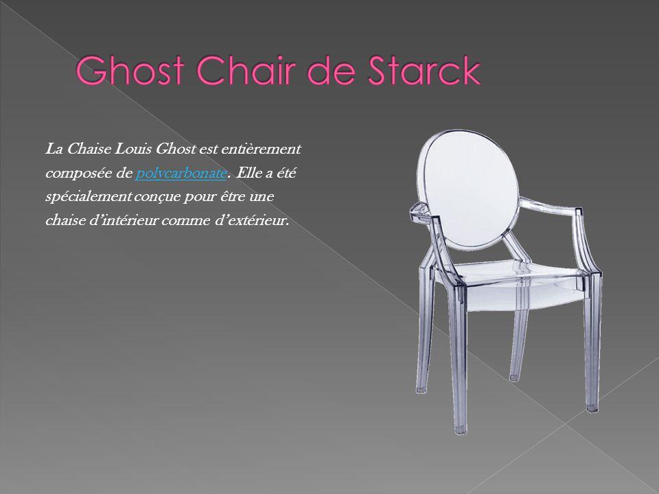 La Chaise Louis Ghost est entièrement composée de polycarbonate. Elle a étépolycarbonate spécialement conçue pour être une chaise d'intérieur comme d'
