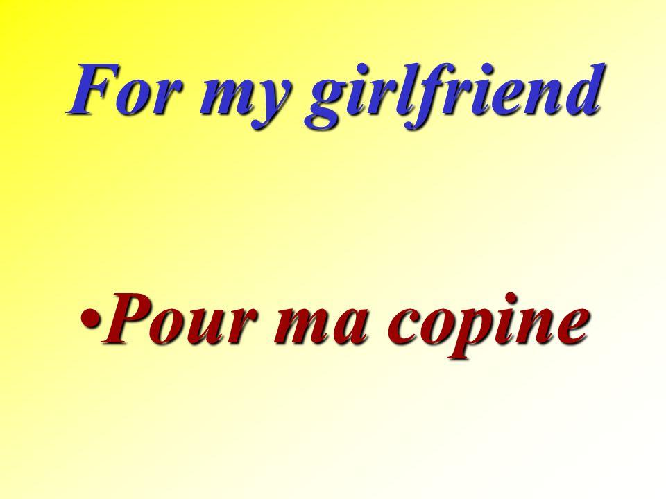 For my father Pour mon pèrePour mon père