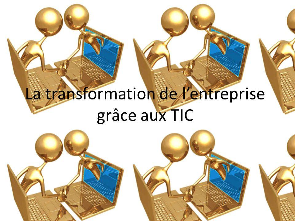 La transformation de l'entreprise grâce aux TIC
