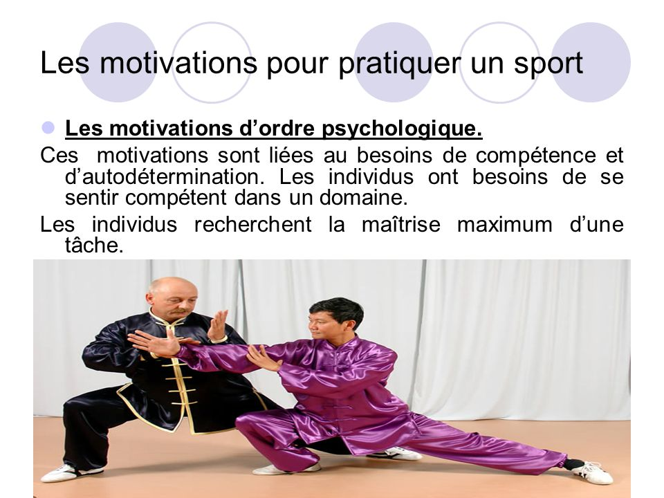 Les motivations pour pratiquer un sport Les motivations d'ordre psychologique.