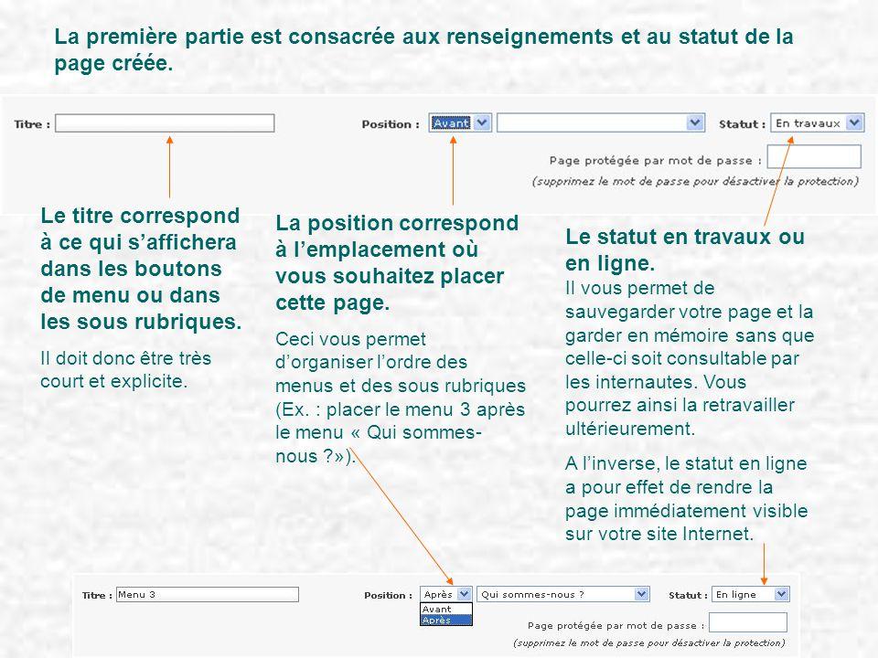 La première partie est consacrée aux renseignements et au statut de la page créée. Le titre correspond à ce qui s'affichera dans les boutons de menu o