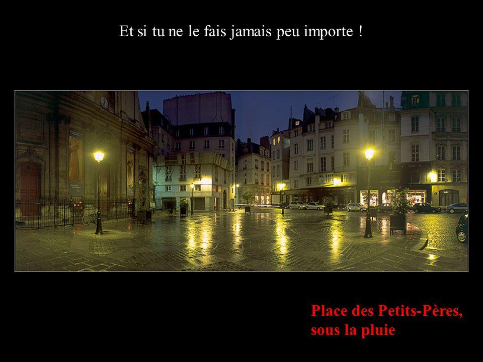 Pied de la Tour Eiffel SI TU NE LE FAIS PAS AUJOURD'HUI DEMAIN RESSEMBLERA A HIER