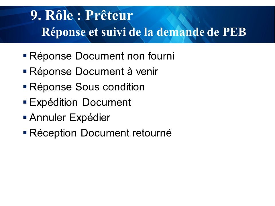 test  Réponse Document non fourni  Réponse Document à venir  Réponse Sous condition  Expédition Document  Annuler Expédier  Réception Document retourné 9.