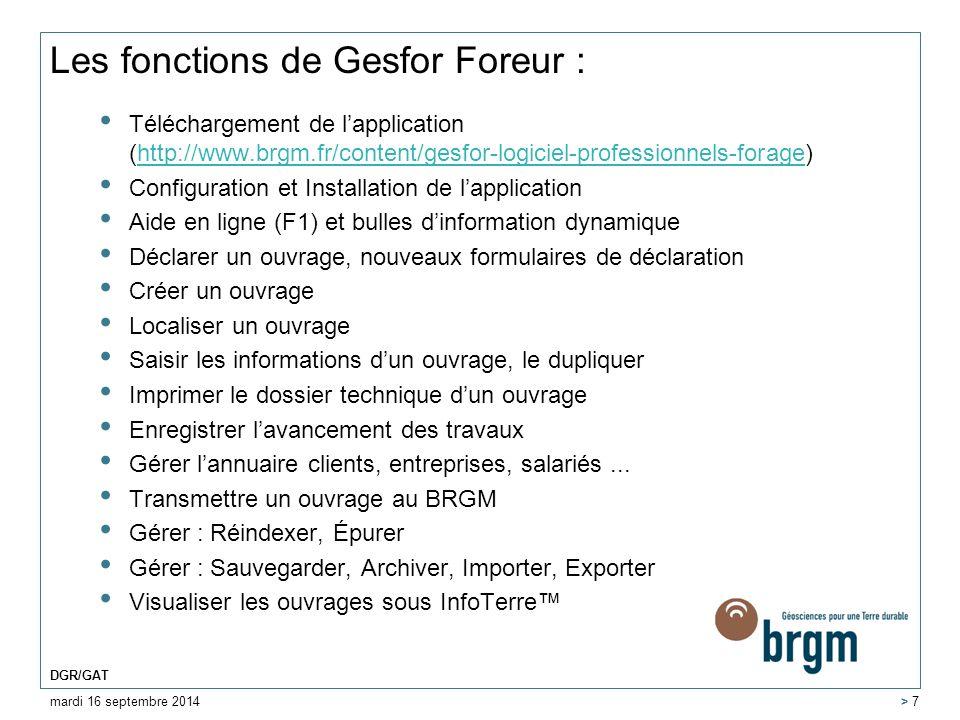 Les fonctions de Gesfor Foreur : Téléchargement de l'application (http://www.brgm.fr/content/gesfor-logiciel-professionnels-forage) Configuration et I