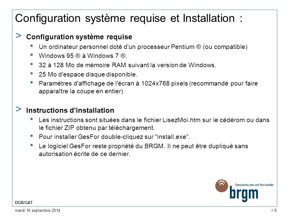 Configuration système requise et Installation : > Configuration système requise Un ordinateur personnel doté d'un processeur Pentium ® (ou compatible)