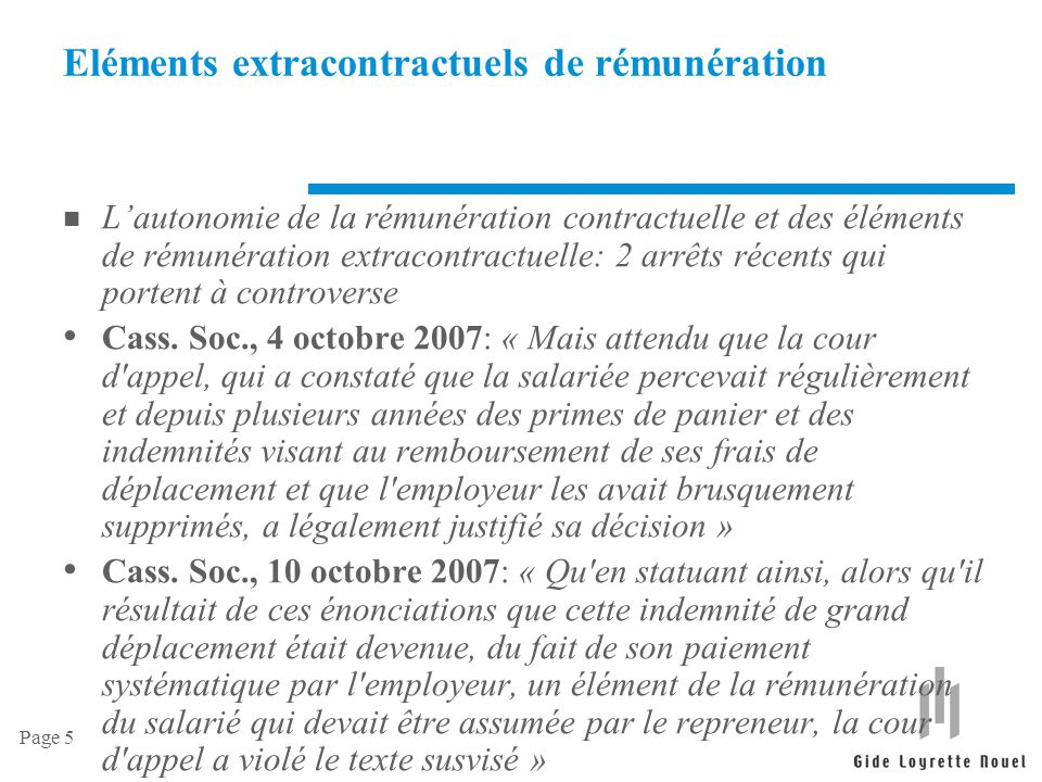 Page 5 Eléments extracontractuels de rémunération n L'autonomie de la rémunération contractuelle et des éléments de rémunération extracontractuelle: 2