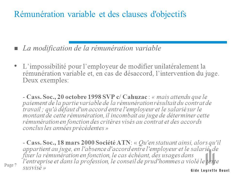 Page 7 Rémunération variable et des clauses d'objectifs n La modification de la rémunération variable L'impossibilité pour l'employeur de modifier uni