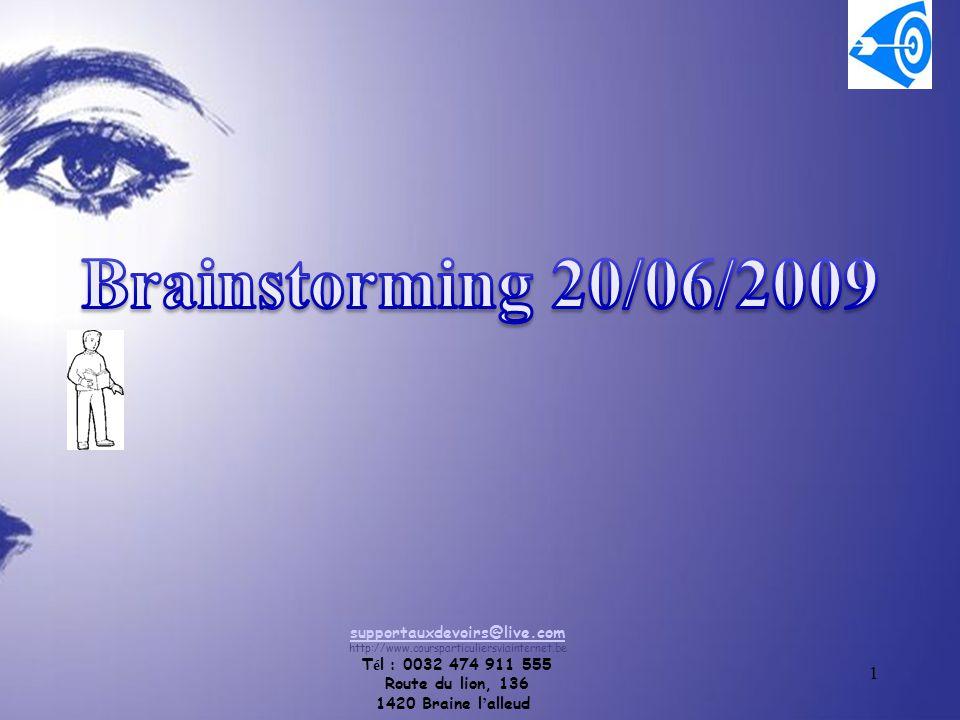 1 supportauxdevoirs@live.com http://www.coursparticuliersviainternet.be T é l : 0032 474 911 555 Route du lion, 136 1420 Braine l ' alleud