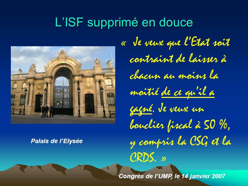 L'ISF supprimé en douce « Je veux que l'Etat soit contraint de laisser à chacun au moins la moitié de ce qu'il a gagné.