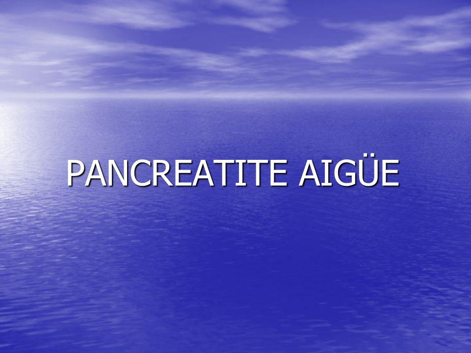 PANCREATITE AIGÜE