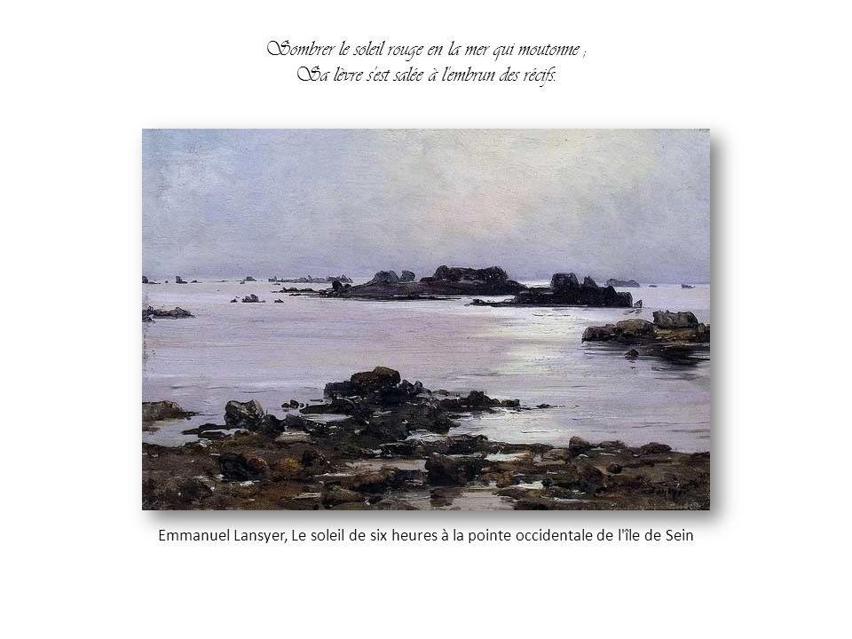 Des hauts talus plantés de hêtres convulsifs, Il a vu, par les soirs tempétueux d'automne, Emmanuel Lansyer, Les falaise de la chapelle de Saint-Briac