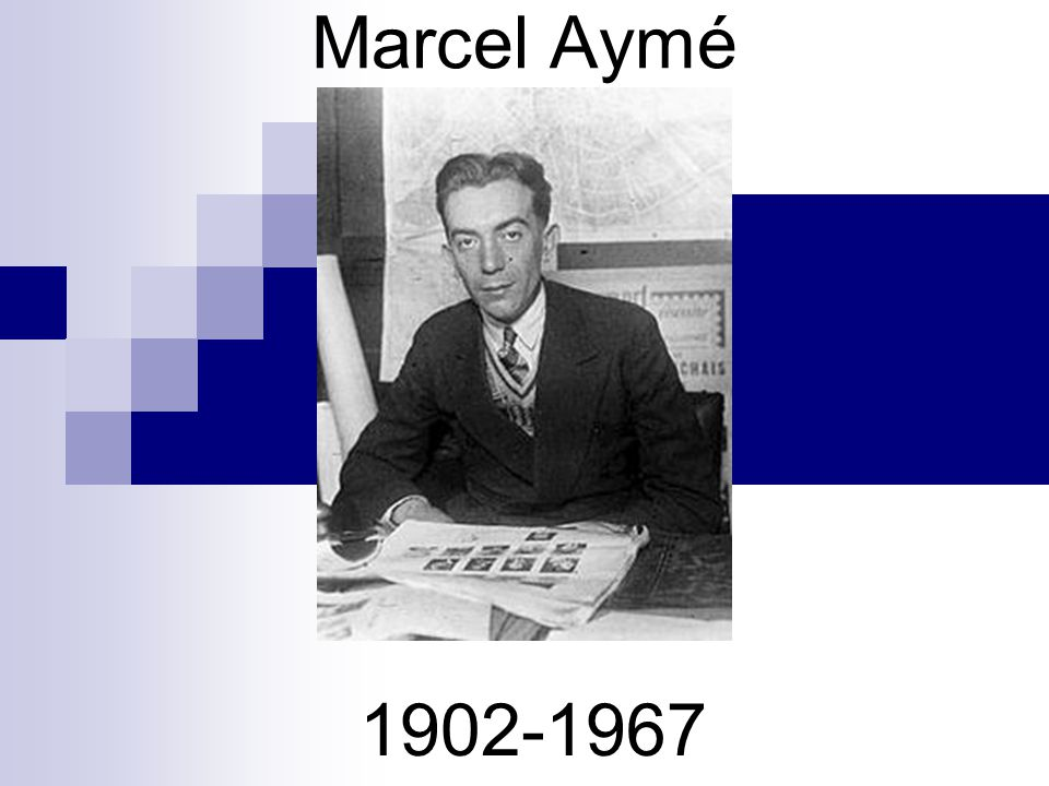 Marcel Aymé 1902-1967