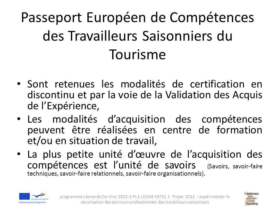 Les emplois du secteur du Tourisme de niveau V en France (2) Niveau V (Certificat d'Aptitude Professionnelle): – Tourisme : Agent d'Accueil Touristique : compétence « assurer à partir des ressources mises à sa disposition, l'accueil et l'information d'une entreprise ou d'une destination de touristique.