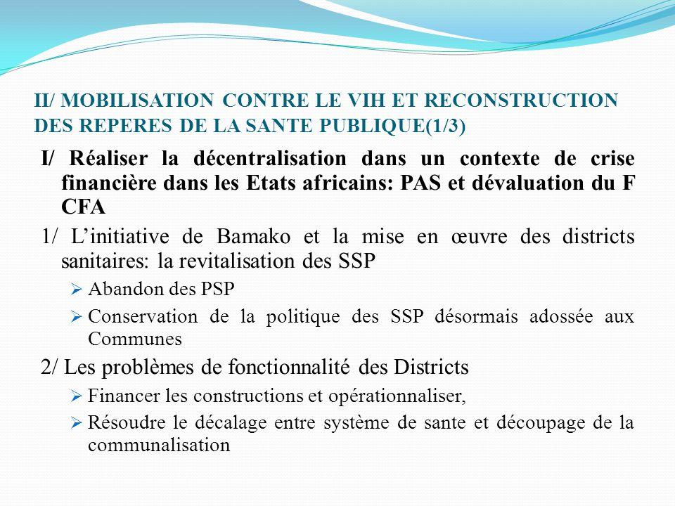 II/ MOBILISATION CONTRE LE VIH ET RECONSTRUCTION DES REPERES DE LA SANTE PUBLIQUE(1/3) I/ Réaliser la décentralisation dans un contexte de crise finan