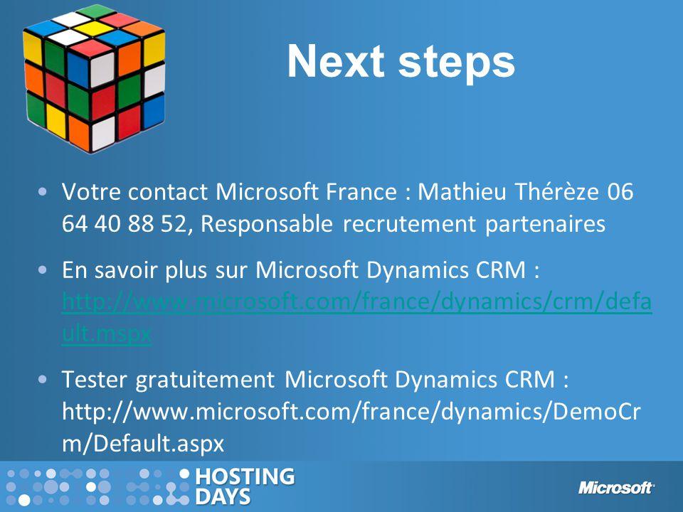 Next steps Votre contact Microsoft France : Mathieu Thérèze 06 64 40 88 52, Responsable recrutement partenaires En savoir plus sur Microsoft Dynamics