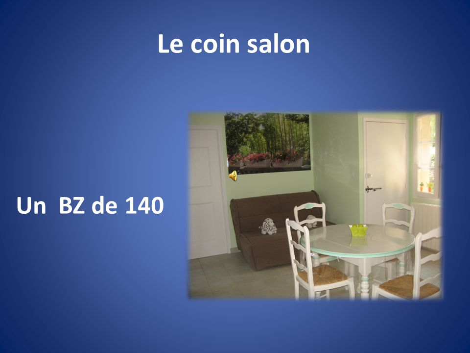 Le coin salon Un BZ de 140