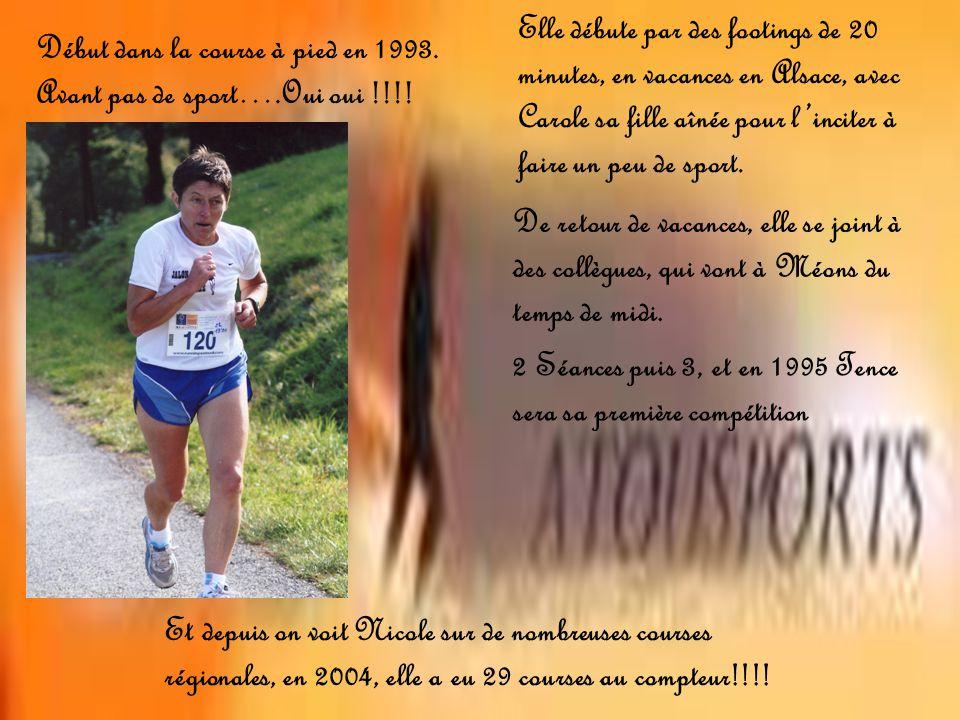 Début dans la course à pied en 1993.Avant pas de sport….Oui oui !!!.