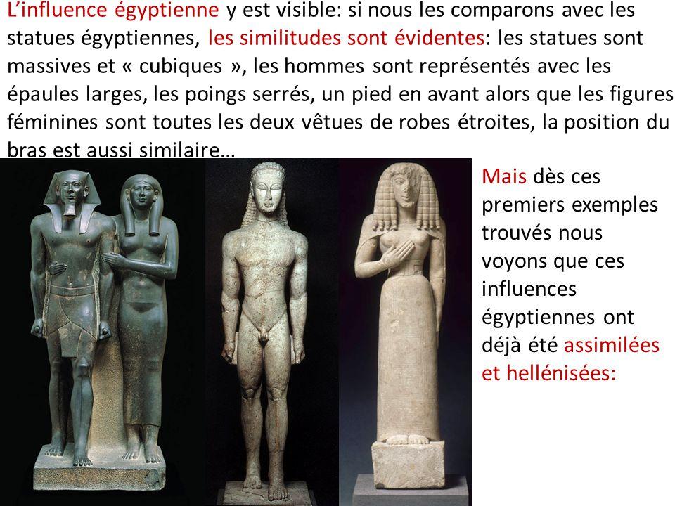 L'influence égyptienne y est visible: si nous les comparons avec les statues égyptiennes, les similitudes sont évidentes: les statues sont massives et