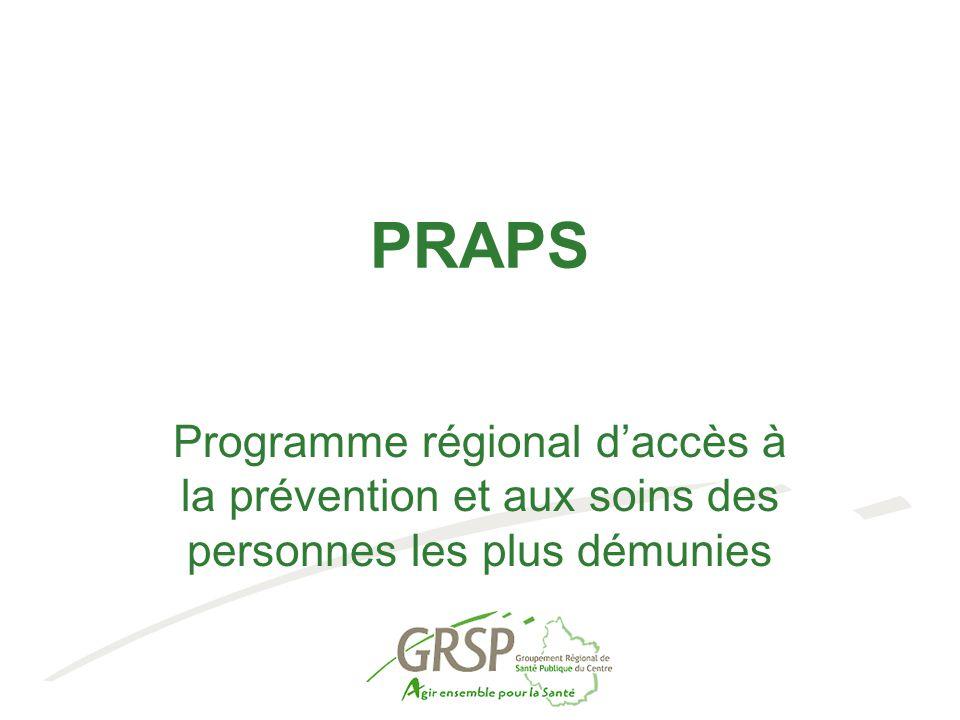 PRAPS Programme régional d'accès à la prévention et aux soins des personnes les plus démunies