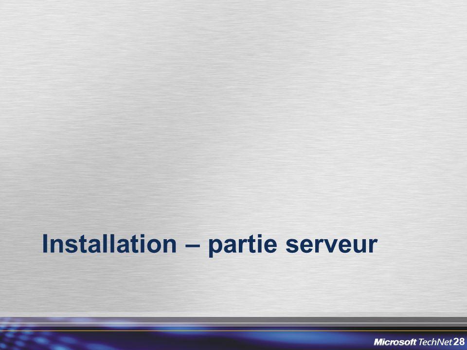 28 Installation – partie serveur