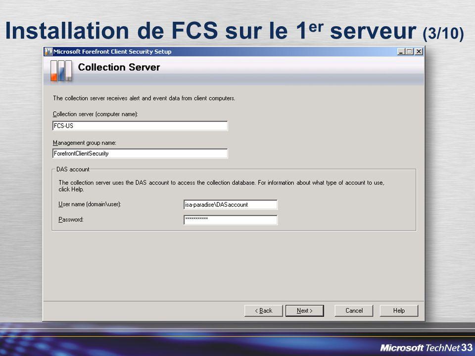 33 Installation de FCS sur le 1 er serveur (3/10)