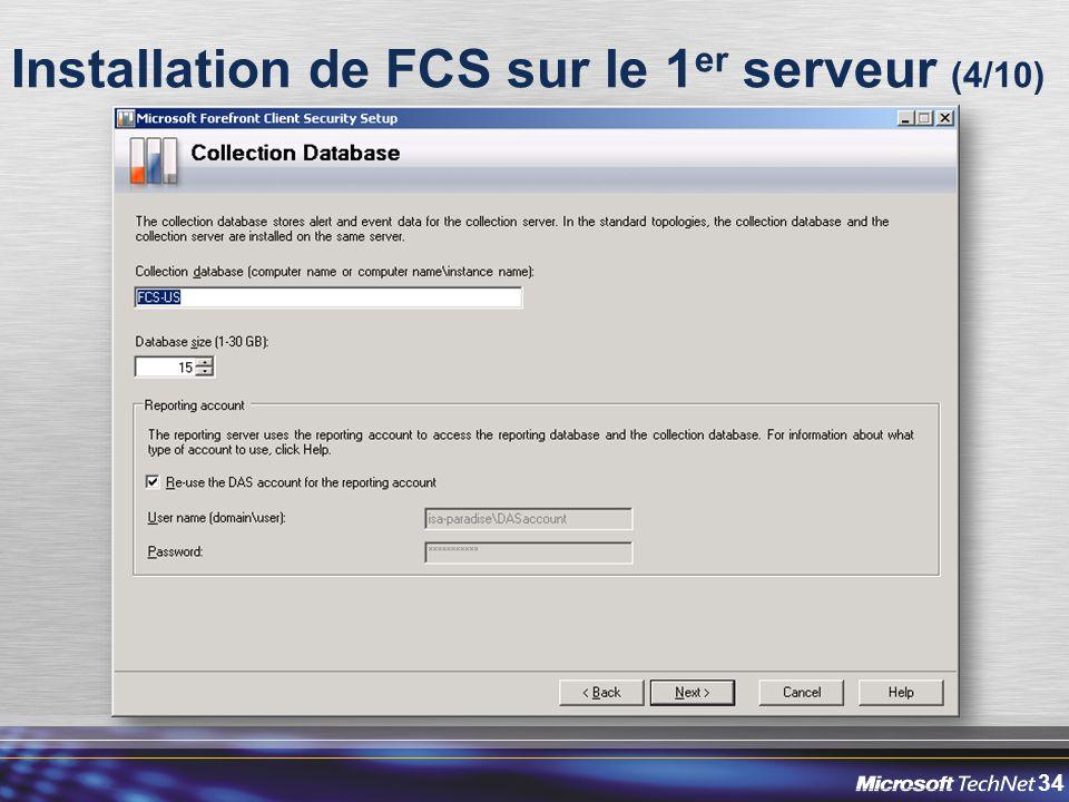 34 Installation de FCS sur le 1 er serveur (4/10)