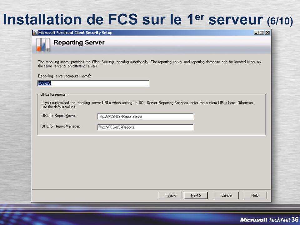 36 Installation de FCS sur le 1 er serveur (6/10)