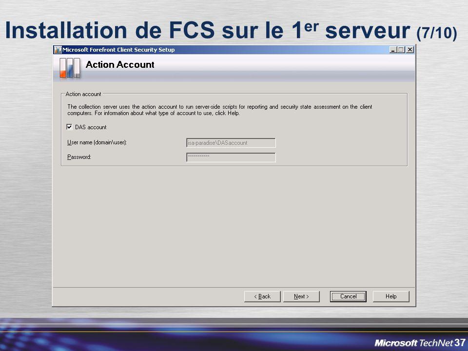 37 Installation de FCS sur le 1 er serveur (7/10)