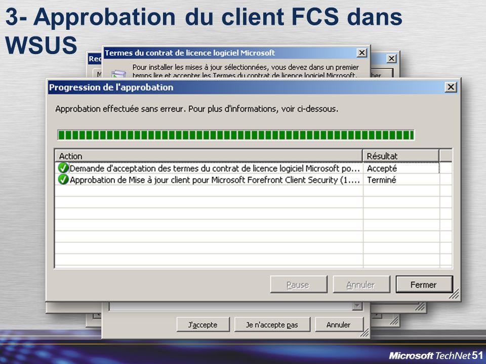 51 3- Approbation du client FCS dans WSUS