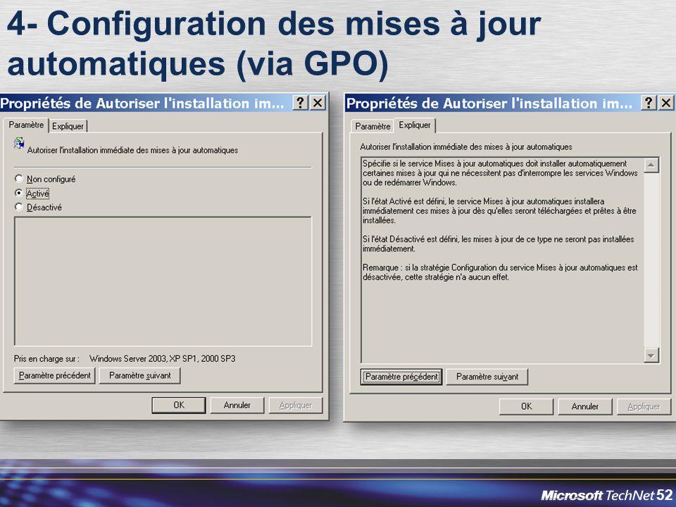 52 4- Configuration des mises à jour automatiques (via GPO)