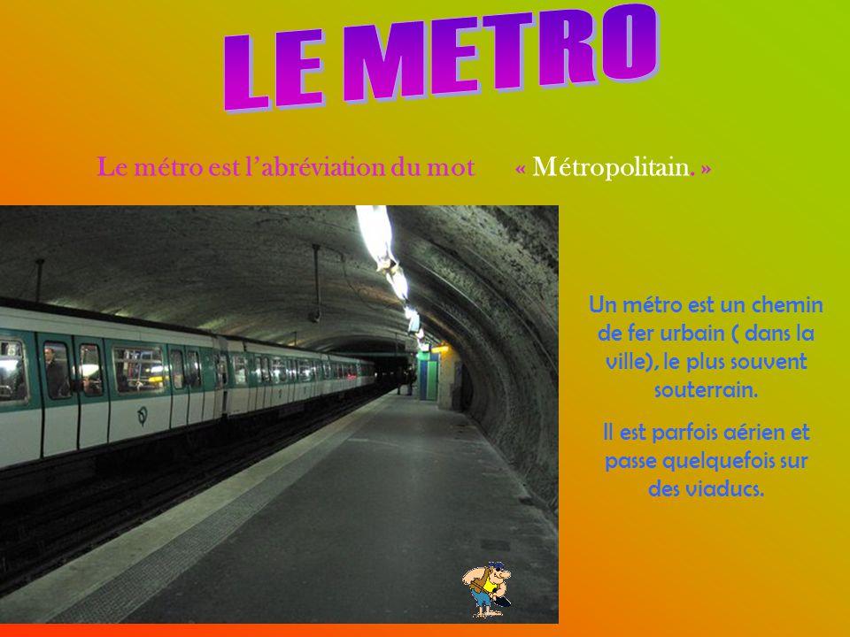 Un métro est un chemin de fer urbain ( dans la ville), le plus souvent souterrain.