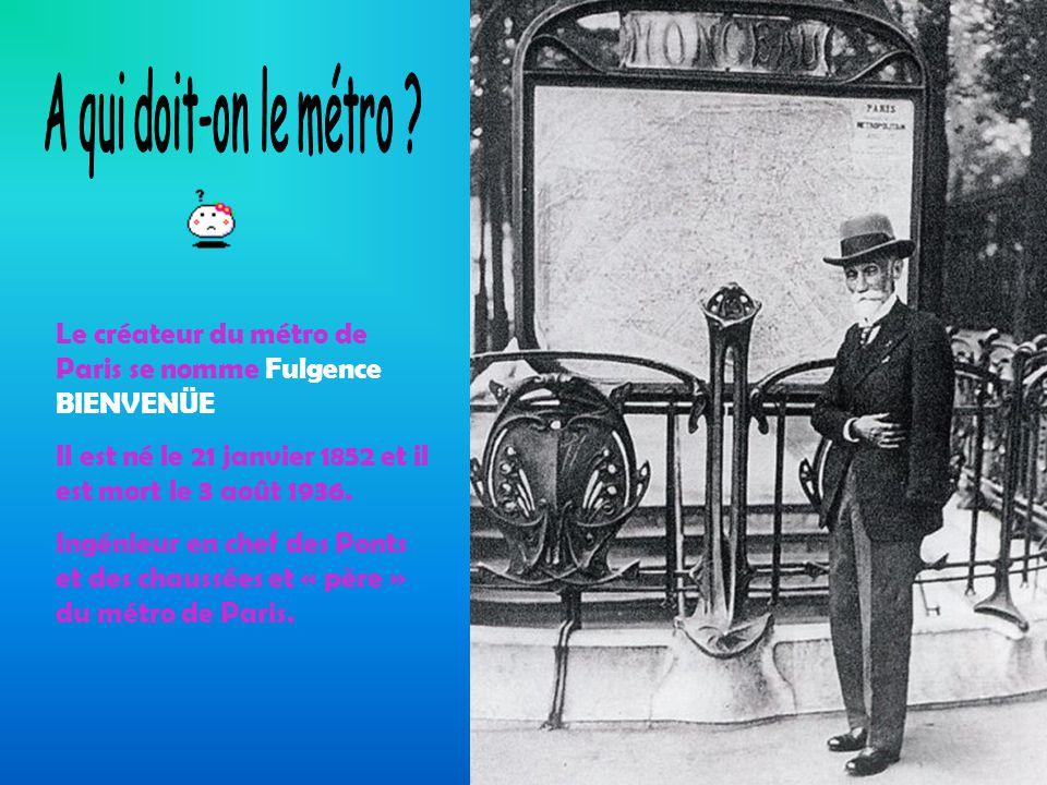 C'est Hector Guimard qui a conçu les structures des bouches de métro.