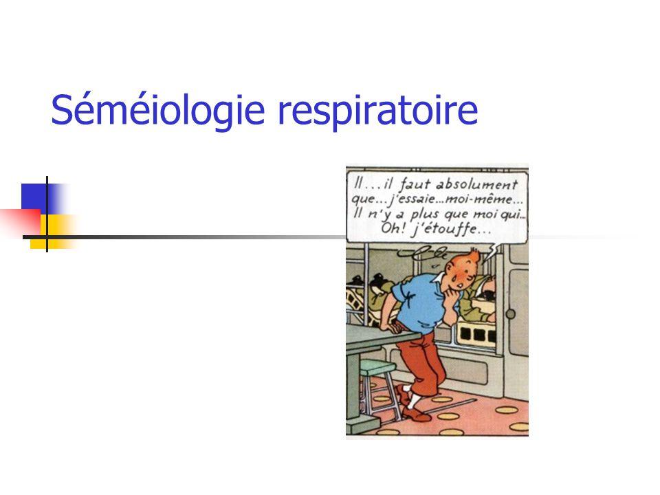 Séméiologie respiratoire